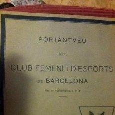 Coleccionismo deportivo: PORTANTVEU DEL CLUB FEMENI D ESPORTS DE BARCELONA DESEMBRE 1930.ANY I NUMERO 8. Lote 152487750
