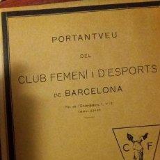 Coleccionismo deportivo: PORTANTVEU DEL CLUB FEMENI D ESPORTS DE BARCELONA MARÇ 1931 ANY II NUMERO 11. Lote 152487842