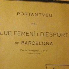 Coleccionismo deportivo: PORTANTVEU DEL CLUB FEMENI D ESPORTS DE BARCELONA ABRIL 1931 ANY II NUMERO 12. Lote 152487946