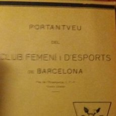 Coleccionismo deportivo: PORTANTVEU DEL CLUB FEMENI D ESPORTS DE BARCELONA JUNY 1931 ANY II NUMERO 13. Lote 152488014