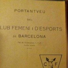 Coleccionismo deportivo: PORTANTVEU DEL CLUB FEMENI D ESPORTS DE BARCELONA JULIOL 1931 ANY II NUMERO 14. Lote 152488058