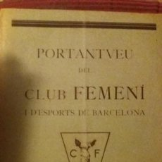 Coleccionismo deportivo: PORTANTVEU DEL CLUB FEMENI D ESPORTS DE BARCELONA AGOST 1931 ANY II NUMERO 15. Lote 152488194