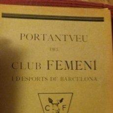 Coleccionismo deportivo: PORTANTVEU DEL CLUB FEMENI D ESPORTS DE BARCELONA NOVEMBRE 1931 ANY II NUMERO 18. Lote 152488398