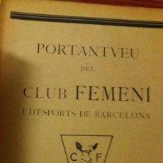 Coleccionismo deportivo: PORTANTVEU DEL CLUB FEMENI D ESPORTS DE BARCELONA DESEMBRE 1931 ANY II NUMERO 19. Lote 152488458