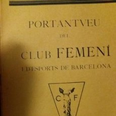 Coleccionismo deportivo: PORTANTVEU DEL CLUB FEMENI D ESPORTS DE BARCELONA GENER 1932 ANY III NUMERO 20. Lote 152488590