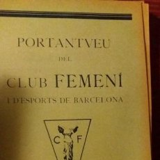 Coleccionismo deportivo: PORTANTVEU DEL CLUB FEMENI D ESPORTS DE BARCELONA FEBRER 1932 ANY III NUMERO 21. Lote 152488702