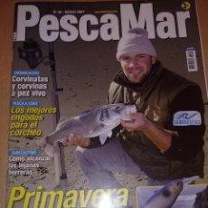 Coleccionismo deportivo: REVISTA PESCA MAR Nº 48 MARZO 2007. Lote 159121718