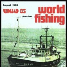 Collezionismo sportivo: VIGO. WORLD FISHING 1985. PESCA.. Lote 159610594