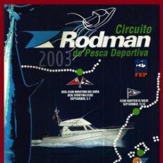 Coleccionismo deportivo: PESCA. CIRCUITO DE PESCA DEPORTIVA. RODMAN. 2003.. Lote 159610746