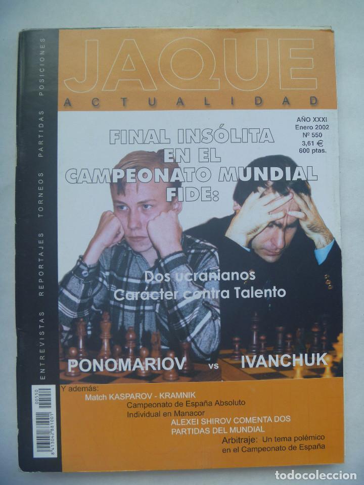 JAQUE , REVISTA ESPAÑOLA DE AJEDREZ. Nº 550 , ENERO 2002 (Coleccionismo Deportivo - Revistas y Periódicos - otros Deportes)
