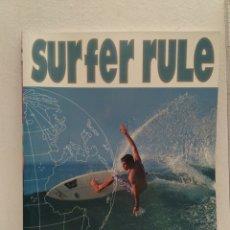 Coleccionismo deportivo: REVISTA DE SURF SURFER RULE NÚMERO 73. Lote 162364505