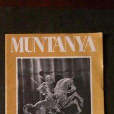 Coleccionismo deportivo: REVISTA MUNTANYA-ABRIL 1974-ALPINISMO-FLOÏD. Lote 162407602
