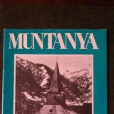 Coleccionismo deportivo: REVISTA MUNTANYA-DESE BRE 1974-ALPINISMO-FLOÏD. Lote 162407738