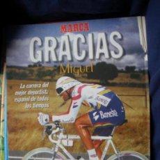 Coleccionismo deportivo: MARCA GRACIAS MIGUEL INDURAIN SUPLEMENTO. Lote 162984686