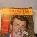 Coleccionismo deportivo: CICLISMO - TOUR DE FRANCE 1955 MIROIR-SPRINT SUPPLÉMENT AU Nº 469 DU 6 JUIN 1955 - 24 PAG. 35,5X27 C. Lote 165319074