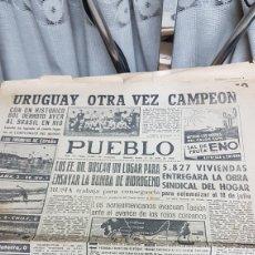 Coleccionismo deportivo: URUGUAY OTRA VEZ CAMPEÓN DEL CAMPEONATO DE FÚTBOL DIARIO PUEBLO Y CRÓNICAS DEL MUNDIAL JULIO 1950. Lote 165375197