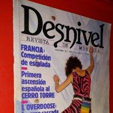 Coleccionismo deportivo: REVISTA DESNIVEL Nº 23. MAYO - JUNIO DE 1986. CERRO TORRE, L'OVERDOOSE DE GAVARNIE, JERÓNIMO LÓPEZ. Lote 165525434