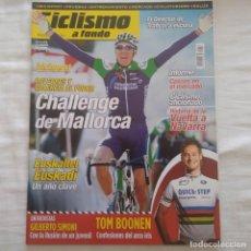 Coleccionismo deportivo: REVISTA CICLISMO A FONDO Nº 256 AÑO 2006. CHALLENGE DE MALLORCA. TOM BOONEN. Lote 167364416