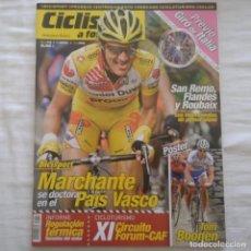 Coleccionismo deportivo: REVISTA CICLISMO A FONDO Nº 258 AÑO 2006. MARCHANTE. Lote 167365224