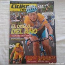 Coleccionismo deportivo: REVISTA CICLISMO A FONDO Nº 263 AÑO 2006. ALEJANDRO VALVERDE, VINOKOUROV. Lote 167365872
