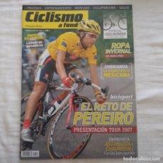 Coleccionismo deportivo: REVISTA CICLISMO A FONDO Nº 265 AÑO 2006. ÓSCAR PEREIRO. Lote 167366112