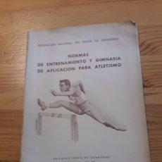 Coleccionismo deportivo: NORMAS DE ENTRENAMIENTO Y GIMNASIA DE APLICACION PARA ATLETISMO 1943 FRENTE JUVENTUDES. Lote 167943981