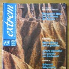 Coleccionismo deportivo: EXTREM - Nº 45 JUNIO 1991 - REVISTA DE LOS DEPORTES DE MONTAÑA. Lote 167969036