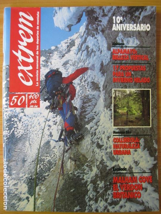 EXTREM - Nº 50 DICIEMBRE 1991 - REVISTA DE LOS DEPORTES DE MONTAÑA (Coleccionismo Deportivo - Revistas y Periódicos - otros Deportes)