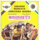 Coleccionismo deportivo: REVISTA CLUB CICLISTA EIBARRES / EIBARKO BIZIKLETA ARRATEKO IGOERA 1987 / SUBIDA ARRATE CICLISMO . Lote 168614980