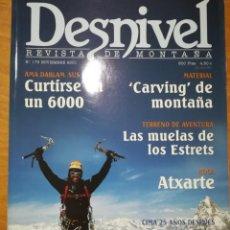 Coleccionismo deportivo: REVISTA DE MONTAÑA DESNIVEL Nº 179 NOVIEMBRE 2001 LAS MUELAS DE LOS ESTRETS ATXARTE. Lote 169315712