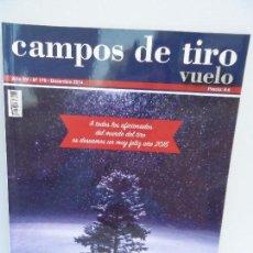 Coleccionismo deportivo: CAMPOS DE TIRO VUELO REVISTA AÑO XV Nº 179 DICIEMBRE 2014. Lote 176666764