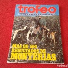 Coleccionismo deportivo: ESPAÑA ANTIGUA REVISTA TROFEO CAZA PESCA NATURALEZA 1989 MÁS DE 500 RESULTADOS DE MONTERÍAS VE FOTOS. Lote 169558944