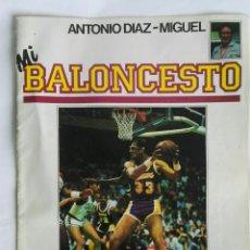 Coleccionismo deportivo: MI BALONCESTO ANTONIO DIAZ-MIGUEL N° 1. Lote 170987303