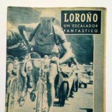 Coleccionismo deportivo: REVISTA IDOLOS DEL DEPORTE Nº 62: LOROÑO (1-5-1959) CICLISMO. Lote 171701487