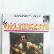 Coleccionismo deportivo: MI BALONCESTO N° 2 ANTONIO DIAZ MIGUEL. Lote 171771829