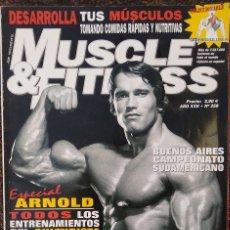 Coleccionismo deportivo: REVISTA ''MUSCLE & FITNESS'' - ESPECIAL ARNOLD SCHWARZENEGGER. Lote 39771887