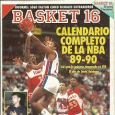 Coleccionismo deportivo: BASKET 16 NÚMERO 96 (AGOSTO DE 1989) PETROVIK PABLO LASO CARELOS TORO RAMON RAMOS VECENTE SALANER. Lote 172248989