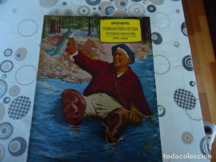ANUARIO DE LA FEDERACION ESPAÑOLA DE PESCA AÑO 1966 (Coleccionismo Deportivo - Revistas y Periódicos - otros Deportes)
