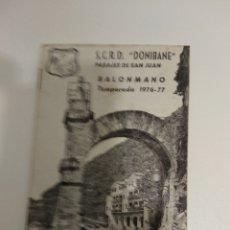 Coleccionismo deportivo: S.C.R.D. DONIBANE PASAJES DE SAN JUAN BALONMANO 1976-77 CON FOTO DEL EQUIPO. Lote 175158184