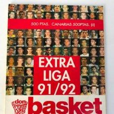 Coleccionismo deportivo: REVISTA BALONCESTO ACB DON BASKET EXTRA LIGA 91-92. Lote 175294195