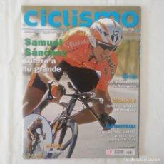 Collectionnisme sportif: REVISTA CICLISMO EN RUTA Nº 31. SAMUEL SÁNCHEZ. Lote 175879949
