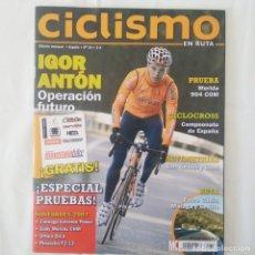 Collectionnisme sportif: REVISTA CICLISMO EN RUTA Nº 34. IGOR ANTÓN. Lote 175879978