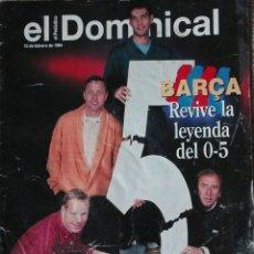 Coleccionismo deportivo: EL DOMINICAL DEL PERIÓDICO ESPECIAL 0-5. Lote 176430433