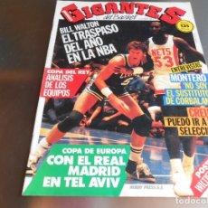 Coleccionismo deportivo: REVISTA GIGANTES DEL BASKET, Nº 7 (23 DE DICIEMBRE DE 1985), MONTERO: NO SOY SUSTITUTO DE CORBALAN. Lote 177582200