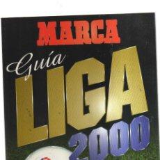 Coleccionismo deportivo: MARCA GUIA LIGA 2000. Lote 178657940