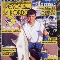 Coleccionismo deportivo: PESCA A BORDO N 47 - JULIO 1999. Lote 179037895