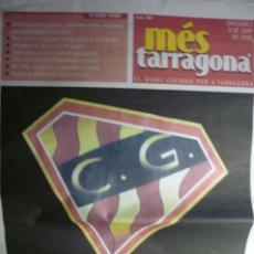 Coleccionismo deportivo: DIARIO MES TARRAGONA.EXTRA DEDICADO AL NASTIC. 2006 ASCENSO A 1º DIV. 52 PAG-. Lote 179063827