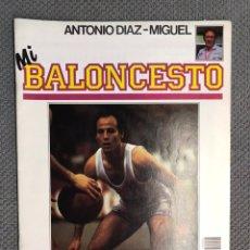 Coleccionismo deportivo: MI BALONCESTO, POR ANTONIO DÍAZ-MIGUEL. EDITA: ED. SOMA. NO.2, POSTER R. BLACKMAN (A.1985). Lote 179203698