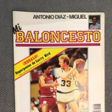 Coleccionismo deportivo: MI BALONCESTO, POR ANTONIO DÍAZ-MIGUEL. EDITA: ED. SOMA. NO.3, POSTER F. MARTIN, (A.1985). Lote 179203927