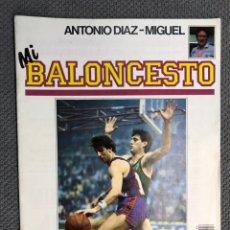Coleccionismo deportivo: MI BALONCESTO, POR ANTONIO DÍAZ-MIGUEL. EDITA: ED. SOMA. NO.4, POSTER BERNARD KING. (A.1985). Lote 179204358
